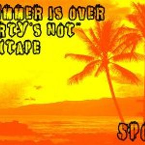 Spox - Summer is Over, Party's NOT