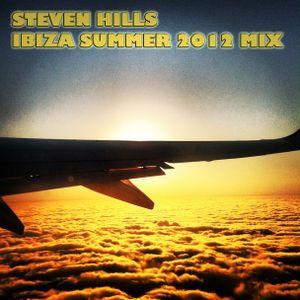 Steven Hills - Ibiza Summer 2012 Mix
