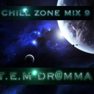 Dr@mma [T.E.M] Chill Zone Mix 9