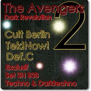 The Avengers 2 By Cult Berlin, Def Cronic & Tek!Now! : The Dark Revolution