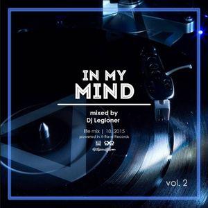 In my mind 2 - mixed by Dj Legioner (life)