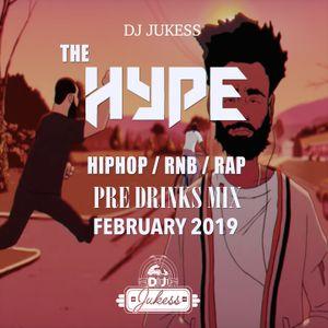 #HypeFridays February 2019 - The Pre Drinks Mix - Instagram: DJ_Jukess