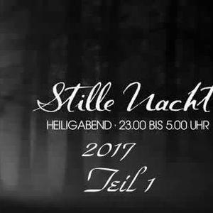Stille Nacht 2017 Part 1