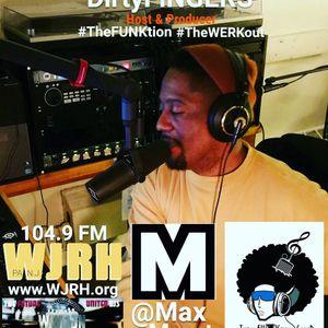 #TheWERKout ft. DirtyFINGERS v2 show 9 @WJRH FM