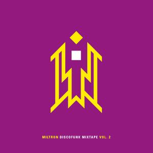 DJ MILTRON - 2011 - DiscoFunk Mixtape Vol.2