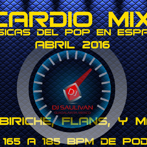 CARDIO MIX CLASICOS ABRIL 2016 DEMO- DJSAULIVAN