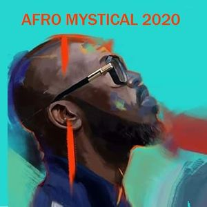 BLACK COFFEE - AFRO MYSTICAL 2020