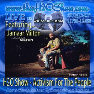 The H2O Show on Wu-World (Wu-Tang) Radio with Jamaar Milton