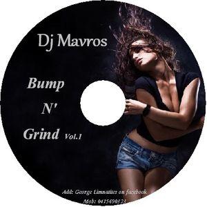 Bump N Grind Vol.1 Mixed by Dj Mavros