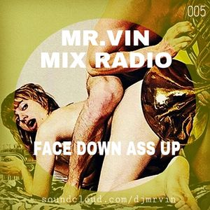 Face Down Ass Up Dj 116