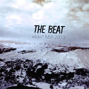 THE BEAT - eldo* MIX 2013