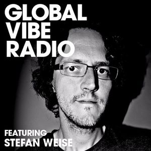 Stefan Weise March 2017 Promo Mix (featured on Global Vibe Radio)