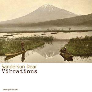 Sanderson Dear - Vibrations