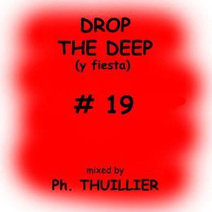 Drop The Deep (y fiesta) 19