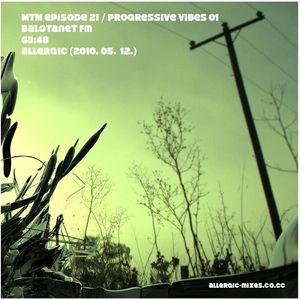 MTM mixes 21, Progressive vibes 01 for balotanet fm
