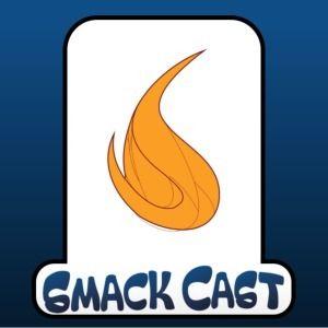 Smack Cast 09 - Strip Teases