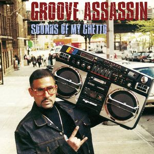 GROOVE ASSASSIN SOUNDS OF MY GHETTO DJ MIX DEC 09