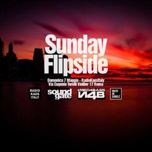 Sunday Flipside integral version- Domenica 7 Maggio 2017