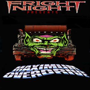 Fright Night Presents.... Maximum Overdrive