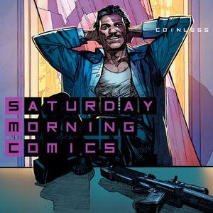 "Saturday Morning Comics #86 ""Coinless"""
