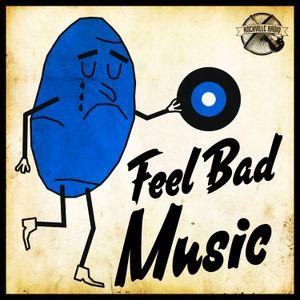 #390 RockvilleRadio 15.04.2021: Feel Bad Music