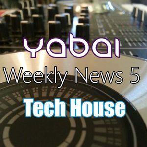 YaBai - Weekly News 5 - Tech House