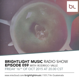 #059 BrightLight Music Radio Show with Rodrigo Valle