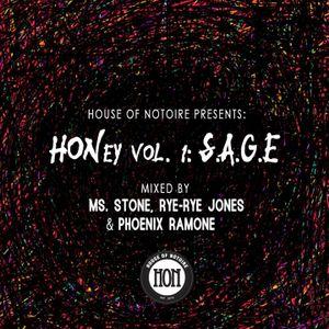 HONey Vol. 1 Mixtape: S.A.G.E (Mixed by Ms. Stone, Rye-Rye Jones & DJ Phoenix Ramone)