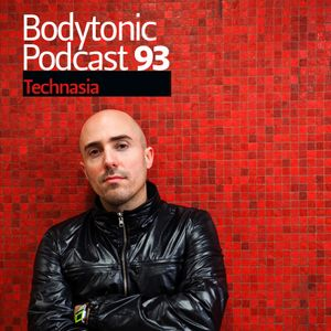 Bodytonic Podcast 093: Technasia