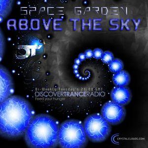 Space Garden pres. Above The Sky Episode 008
