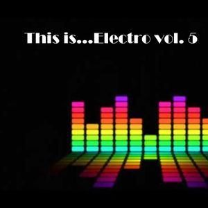 This is...Electro Vol. 5