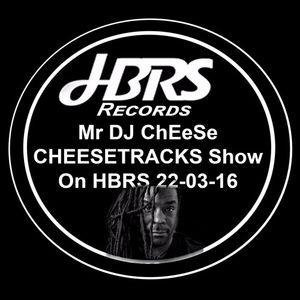 Mr Dj ChEeSe Presents CHEESETRACKS Live On HBRS 22-03-16