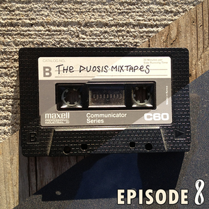 The Duosis Mixtapes Episode 8 - Infinite Loop
