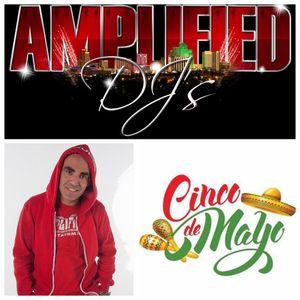 DJ Kentot - Cinco De Mayo Mix - 96.5 Alice FM