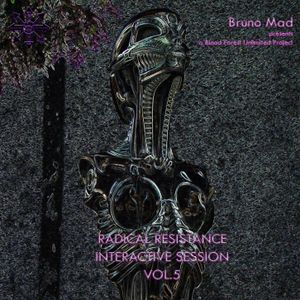 Bruno Mad - Radical Resistance Interactive Session vol.5