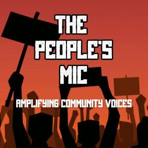 The People's Mic with Griffin - June 2020 - BLM Edition 1