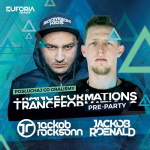 JACKOB ROCKSONN b2b JACKOB ROENALD live at Pre-Party TRANCEFORMATIONS 2018 (Wrocław 2018-02-09)