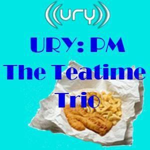 URY:PM - The Teatime Trio 14/03/2014