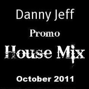 Danny Jeff Promo House Mix October 2011