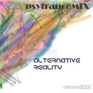 psytranceMIX_alternative reality_ArcaneZZZ