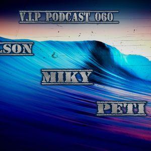 Mily Podcaast 060 24. 3. 2016 + Tracklist V.I.P Orlson,Max,Peti,Miky
