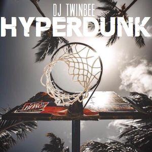 Dj TwinBee - Hyperdunk