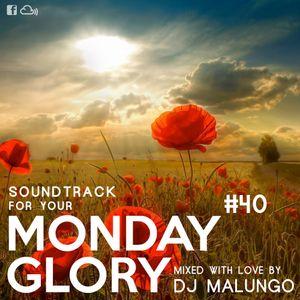 Monday Glory #40