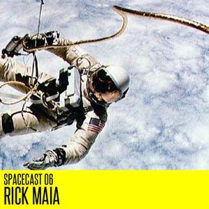 Spacecast 06 : Rick Maia