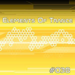 Elements Of Trance Episode #038 [07-06-2013]
