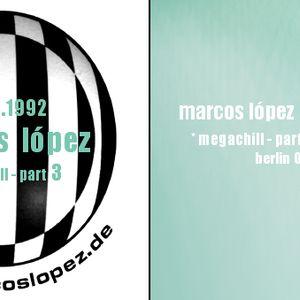 Radioshow - Marcos López - dt64 - Megachill Part 3 of 4 - 2. Januar 1993