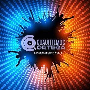 Cuauhtémoc Ortega Presents Dance Selection vol 1