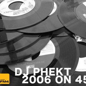 DJ Phekt - 2006 on 45 (The Reggae Edition)