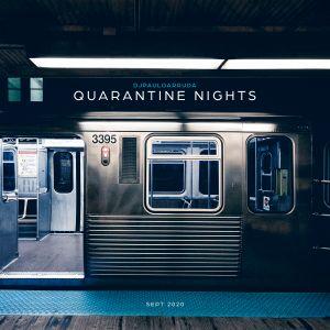 Quarantine Nights