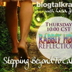 Rabbit Hole Reflections with Lisa James and Guest Margit Crane Luria